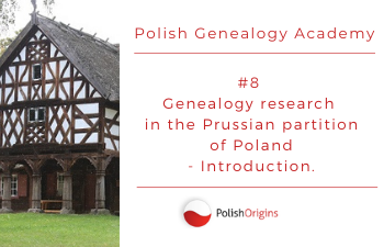 Genealogy research in the Prussian partition of Poland – introduction.